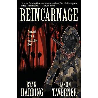 Reincarnage by Harding & Ryan