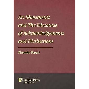 Art Movements and The Discourse of Acknowledgements and Distinctions by Tsotsi & Themba
