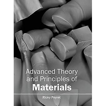 Advanced Theory and Principles of Materials by Peyret & Ricky