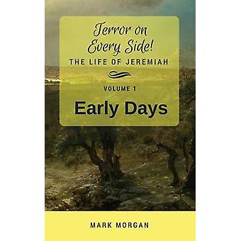 Early Days Volume 1 of 5 by Morgan & Mark Timothy
