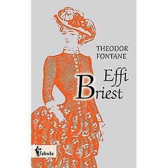 Effi Briest by Fontane & Theodor