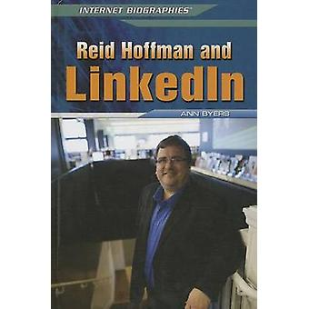 Reid Hoffman and LinkedIn by Ann Byers - 9781448895243 Book