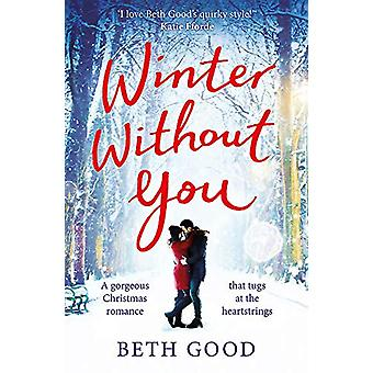 Winter Without You - The heartwarming and emotional read for Christmas