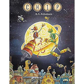 CH1P by M. P. Robertson - 9781907860225 Book