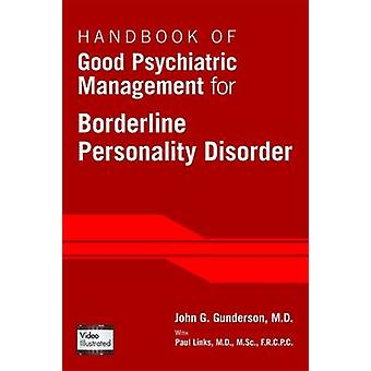 Handbook of Good Psychiatric Management for Borderline Personality Di