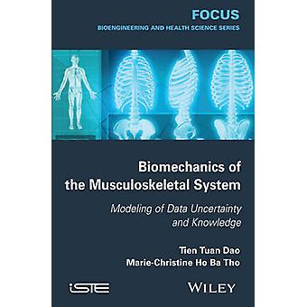Biomechanics of the Musculoskeletal System - Modeling of Data Uncertai
