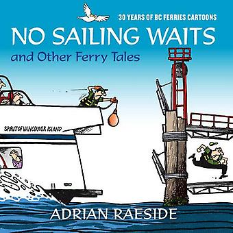 No Sailing Waits & Other Ferry Tales: 30 anni di cartoni animati BC Ferries
