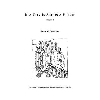 If a City Is Set on a Height - Volume 3 - The Akkadian Omen Series Shu