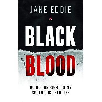Black Blood by Jane Eddie - 9781913208066 Book