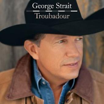 George Strait - Troubadour [CD] USA import