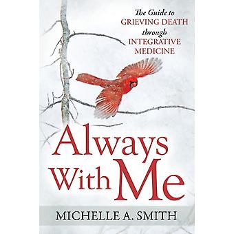 Always With Me by Smith & Michelle A.