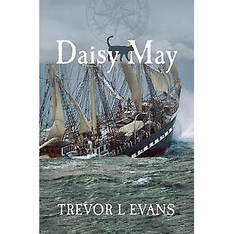 Daisy May by Trevor L Evans - 9780648527282 Book