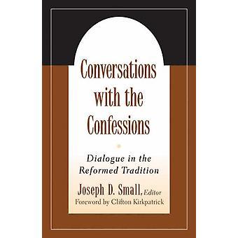 Samtal med bekännelserna - Dialog i den omdanade Traditio