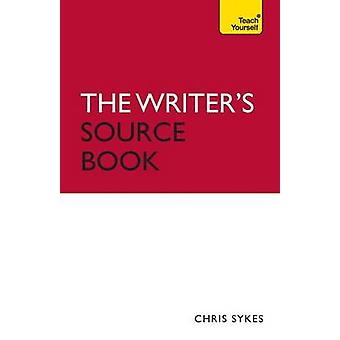 The Writer's Source Book - Inspirational ideas for your creative writi