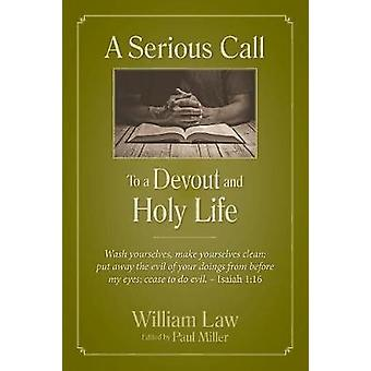 A Serious Call to a Devout and Holy Life by William Law - 97816224550