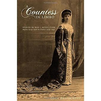 A Countess in Limbo - Diaries in War & Revolution; Russia 1914-192