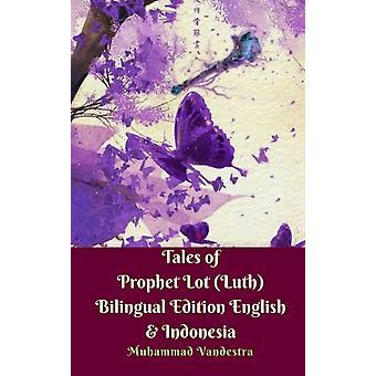 Tales of Prophet Lot Luth Tweetalige Editie Engels Indonesië door Muhammad Vandestra