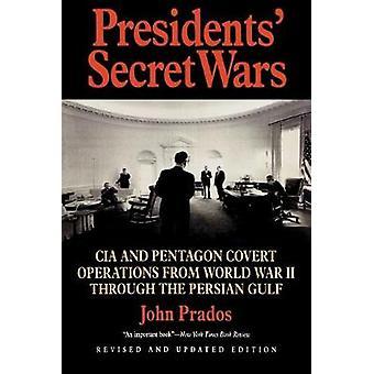 第二次世界大戦からペルシャ湾岸戦争象の文庫本まで、大統領の秘密戦争CIAとペンタゴン秘密作戦