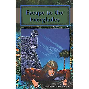 Escape to the Everglades by Edwina RaffaAnnelle Rigsby