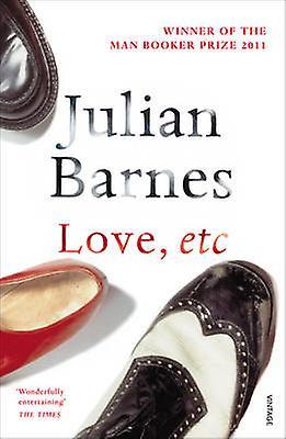 Love Etc by Julian Barnes