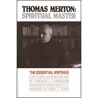 Thomas Merton  Spiritual Master by Edited by Lawrence S Cunningham