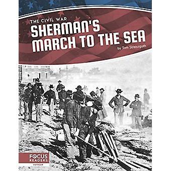 Inbördeskriget Shermans mars till havet av Tom Streissguth