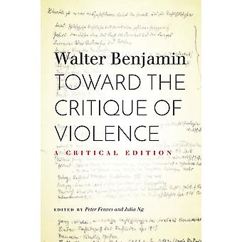 Toward the Critique of Violence by Walter Benjamin