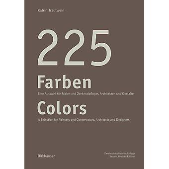 225 Farben  225 Colors by Katrin Trautwein