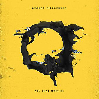 George Fitzgerald - All That Must Be Vinyl