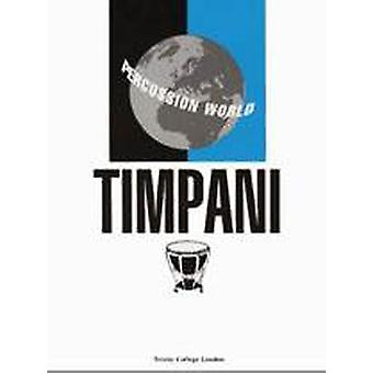 Percussion World: Timpani