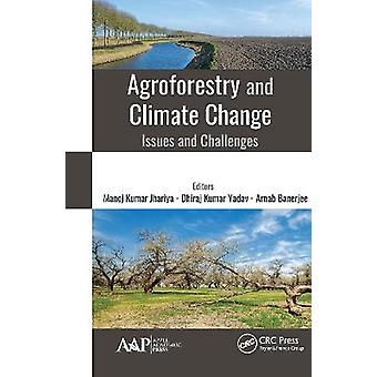 Agroforestry and Climate Change Issues and Challenges