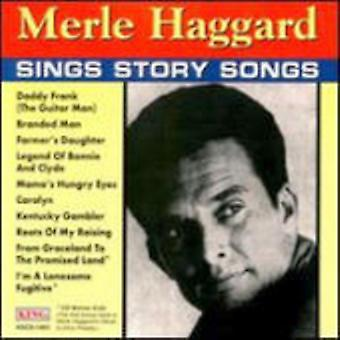 Merle Haggard - sjunger Story Songs [CD] USA import