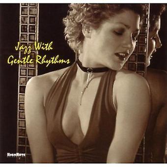 Jazz with Gentle Rhythms - Jazz with Gentle Rhythms [CD] USA import