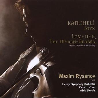 Kancheli/Tavener - Giya Kancheli: Styx; Tavener: The Myrhh-Bearer [CD] USA import