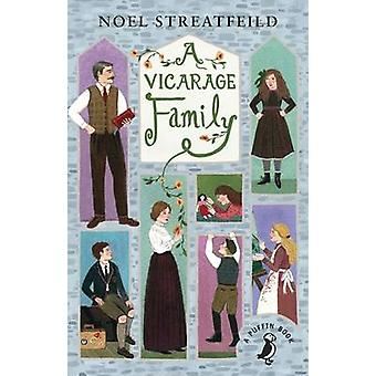 A Vicarage Family by Noel Streatfeild - 9780141368665 Book