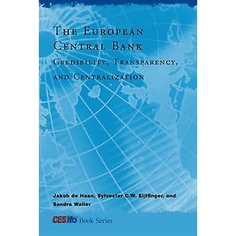 欧州中央銀行 - 信頼性 - 透明性 - と Centraliz