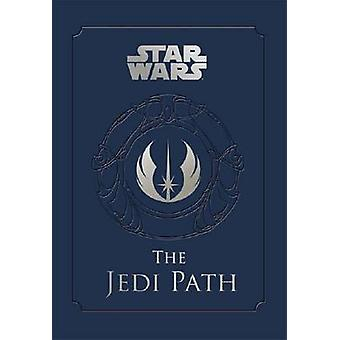 Star Wars - The Jedi Path - A Manual for Students of the Force by Danie
