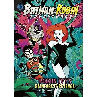Poison Ivy's Rainforest Revenge by Sarah Hines Stephens - 97814747506