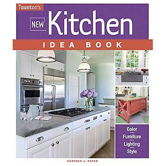 Nieuw boek van de idee van de keuken door Heather J. papier - 9781631864063 boek