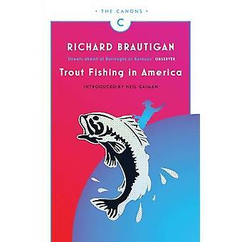 Ørretfiske i Amerika (hoved - kanoner ed) av Richard Brautigan - Ne