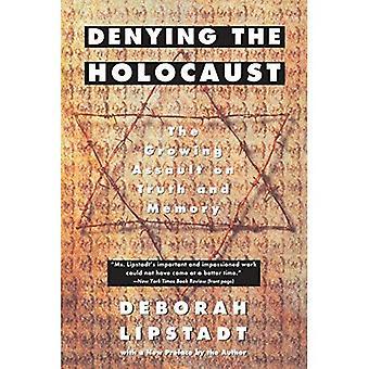 Déni de l'Holocauste: l'agression croissante sur la vérité et mémoire