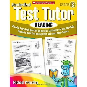 Standardiserade Test handledare: Läsning, grad 3: praktiken tester med frågan-av-fråga strategier och Tips som hjälper eleverna bygga Test-ta kompetens en