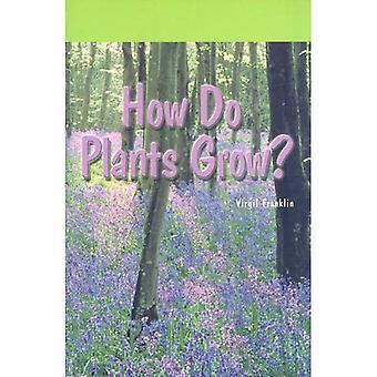 Comment pousser les plantes? (Science de Rosen)
