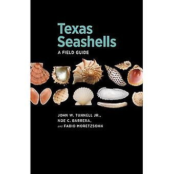 Texas schelpen: A Field Guide (Harte Research Institute for Gulf of Mexico Studies serie)