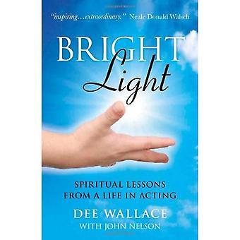 Lumière vive: Leçons spirituelles d'une vie d'actrice