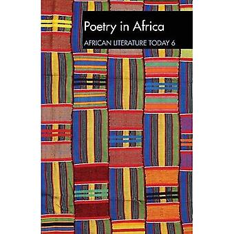 ALT 6 Poetry in Africa: African Literature Today: A review