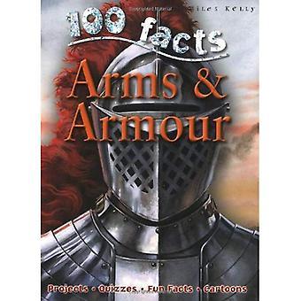 100 feiten op wapens en Armour (100 feiten) [Illustrated]