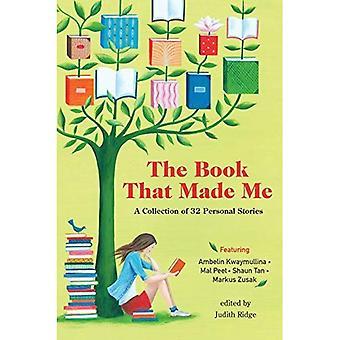 Das Buch, das mich: Eine Sammlung von 32 persönliche Geschichten