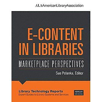 E-contenu dans les bibliothèques: Perspectives du marché (rapports sur les technologies Library)
