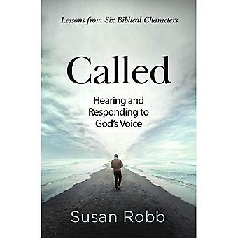 Called: Hearing and Responding to God's Voice (Called)